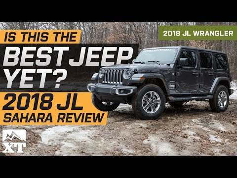 2018 Jeep Wrangler JL Sahara Review & Off Road Test Drive | Is This The Best Jeep Yet?