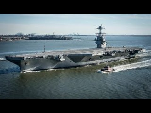 USS Gerald Ford: The latest warship to join the Navy's fleet