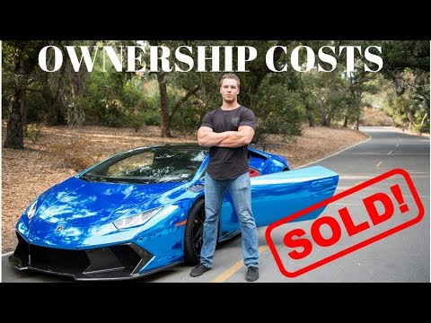 SOLD! How Much Does It Cost To Own A Lamborghini Huracan? 1 Year Ownership Breakdown