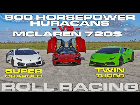McLaren 720S vs 900 HP Twin Turbo and VF Supercharged Lamborghini Huracans Roll Racing