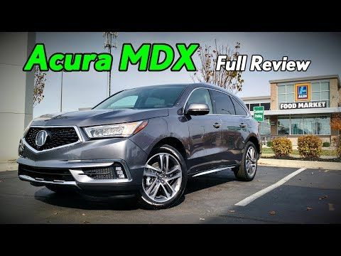 2018 Acura MDX: Full Review | Advance, Technology & Base
