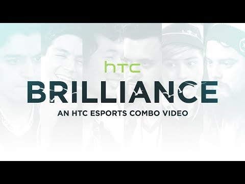BRILLIANCE - An HTC Esports Combo Video