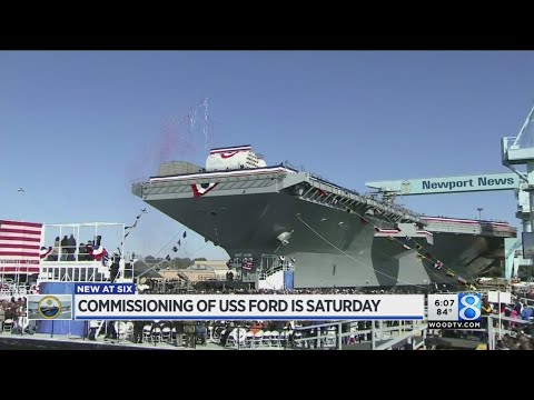 USS Gerald R. Ford to be commissioned Saturday