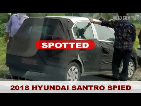 SPOTTED ! 2018 HYUNDAI SANTRO SPOTTED FIRST TIME IN INDIA
