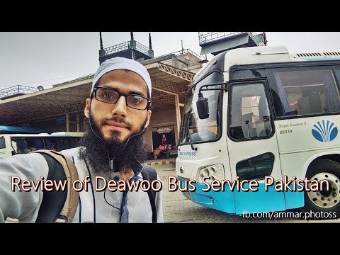 Travel Log : Review of Daewoo Bus Service Pakistan
