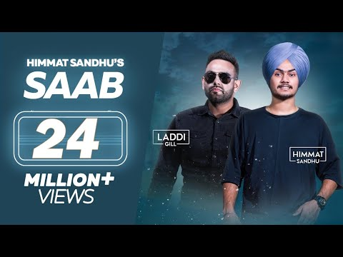 SAAB - Himmat Sandhu (Full Song) | Laddi Gill | New Punjabi Songs 2017 | Lokdhun