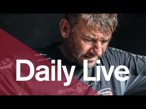 Daily Live – 1300 UTC Thursday 18 January | Volvo Ocean Race