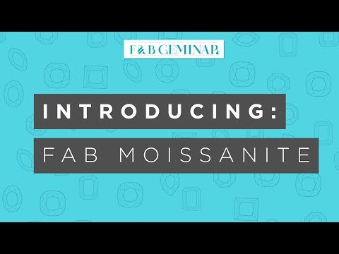 Fire & Brilliance Introduces: FAB Moissanite