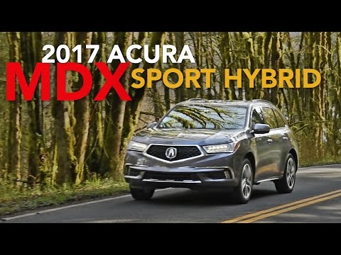 2017 Acura MDX Sport Hybrid Review - First Drive