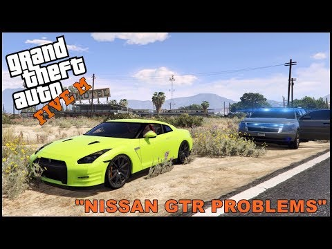 GTA 5 ROLEPLAY - NISSAN GTR TEST DRIVING PROBLEMS  - EP. 328 - CIV