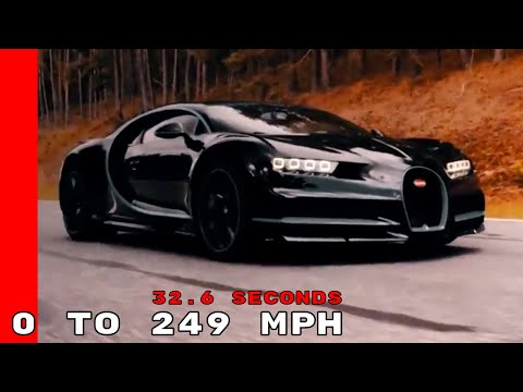 Bugatti Chiron - 0 To 400 km/h (249 mph) in 32.6 seconds