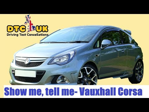 Show Me - Tell Me Questions Vauxhall Corsa | DTC-UK | Driving Test UK