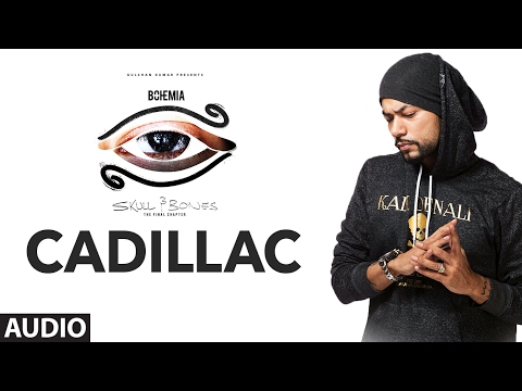 Bohemia: CADILLAC Official (Audio) Song | Skull & Bones | T-Series