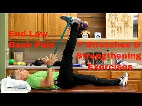 End Low Back Pain: 7 Stretches & Strengthening Exercises-Daily Routine