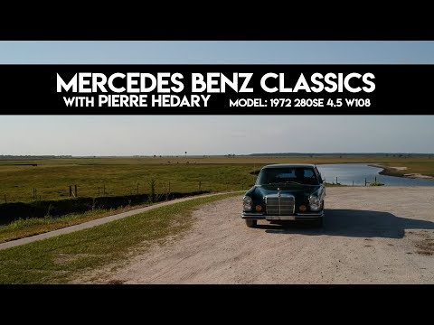 """""""1972 280SE 4.5 W 108"""" Mercedes Benz Classics with Pierre Hedary"""