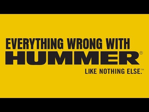 Everything Wrong With Hummer