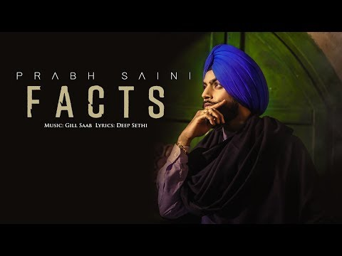Facts || Prabh Saini ft Deep Sethi & Gill Saab Muzic || Latest Punjabi Songs 2018 || KMR ||
