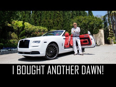 I bought ANOTHER Rolls Royce Dawn!