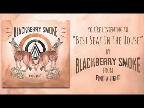 Blackberry Smoke - Best Seat In The House (Audio)