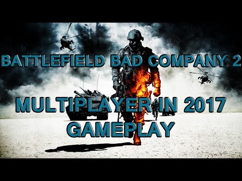 Battlefield Bad Company 2 Multiplayer 2017 HD┃MODIFIED SERVER - FAST XP + UNLIMITED AMMO