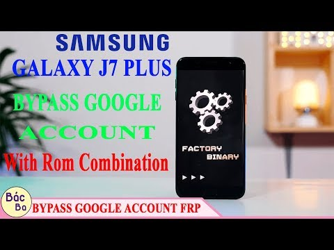 ODIN method: Bypass FRP Google account Samsung J7+ (Android 7 1 1
