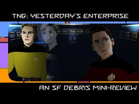 Mini-Review: TNG: Yesterday
