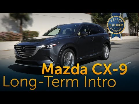 2017 Mazda CX-9 -  Long Term Ownership Intro