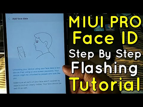 How to Install MIUI 9 Base MIUI Pro Rom Face ID Unlock Feature on