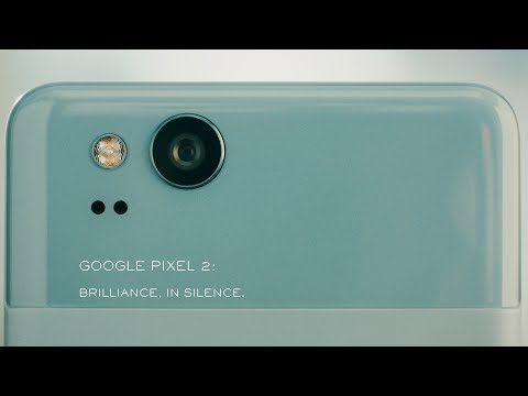 Google Pixel 2: Brilliance, in Silence