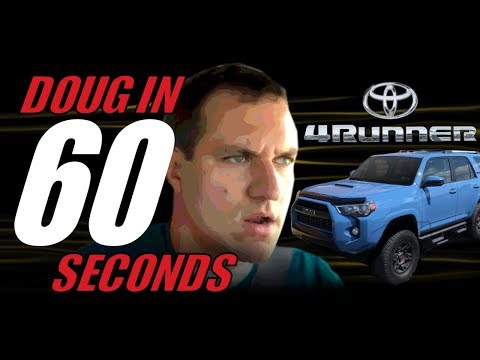Doug in 60 Seconds | Toyota 4Runner TRD Pro