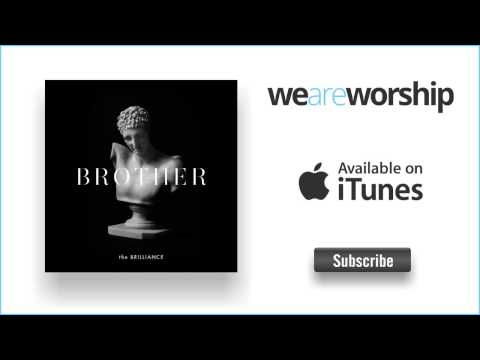 The Brilliance - Brother