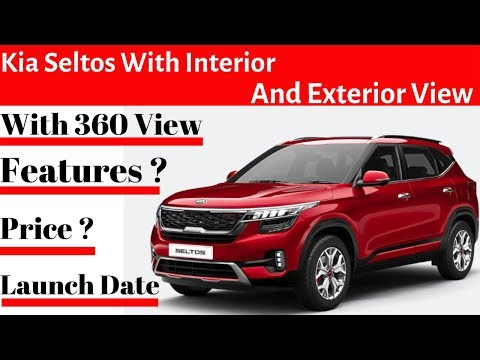 Kia Seltos Interior Exterior And 360 View With All Details Price Features