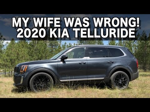 My Wife Was Wrong About the 2020 Kia Telluride