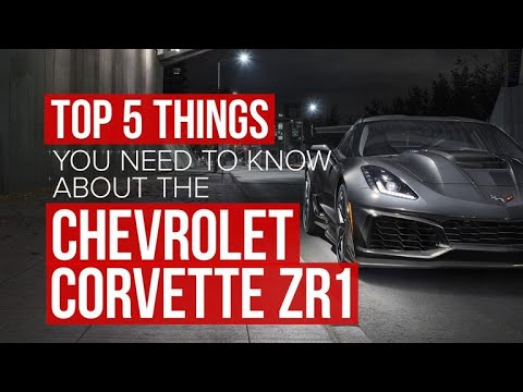 2019 Chevrolet Corvette ZR1: 5 things to know